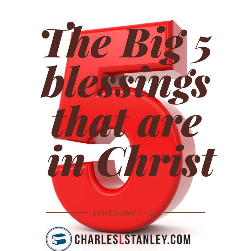 The Big 5 Blessings that are yours in Christ